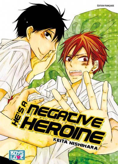 he's a negative heroine
