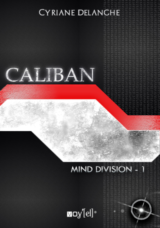 Mind Division Tome 1 Caliban